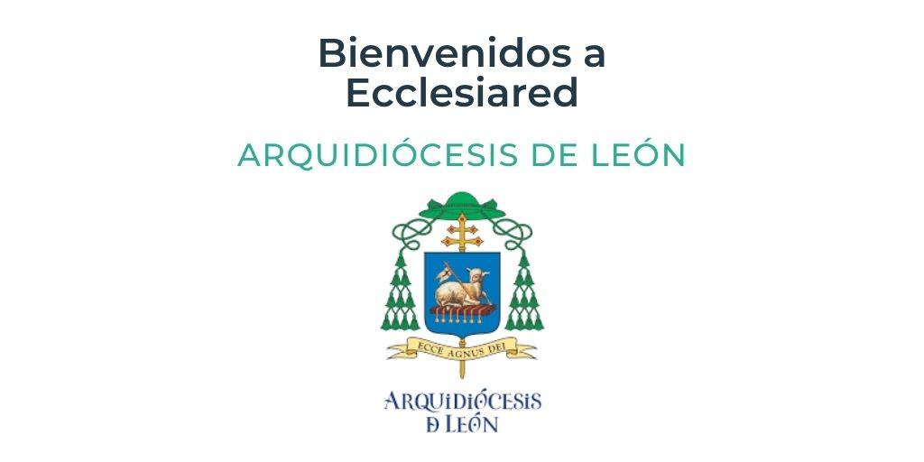 La Arquidiócesis de León se une a Ecclesiared